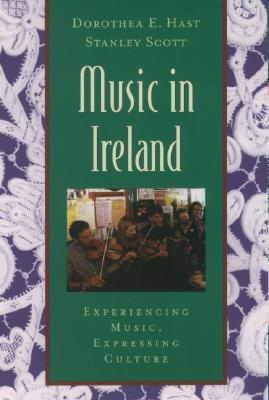 Music in Ireland By Hast, Dorothea E./ Scott, Stanley